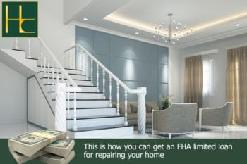 How to Get an FHA Limited 203K Loan for Home Repair