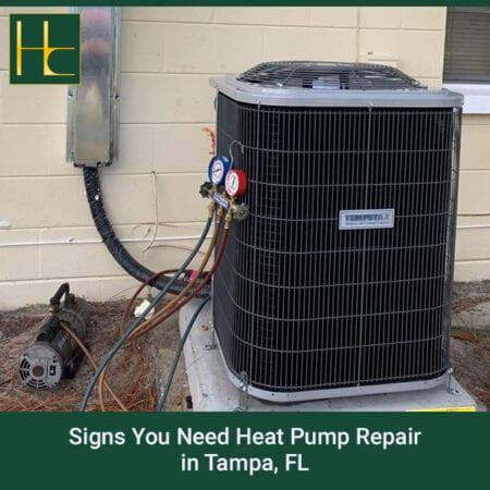 Signs You Need Heat Pump Repair In Tampa, FL