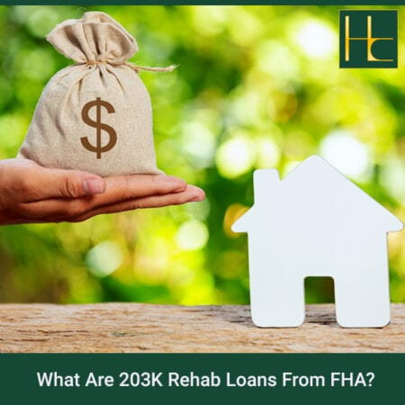 What Are 203K Rehab Loans From FHA?